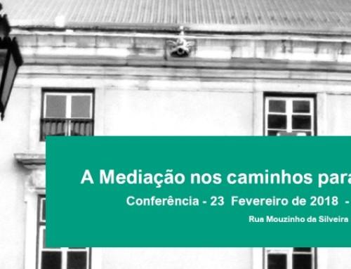 """Conferência """"A mediação nos caminhos da justiça"""""""