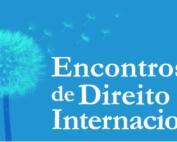 Encontros Direito Internacional